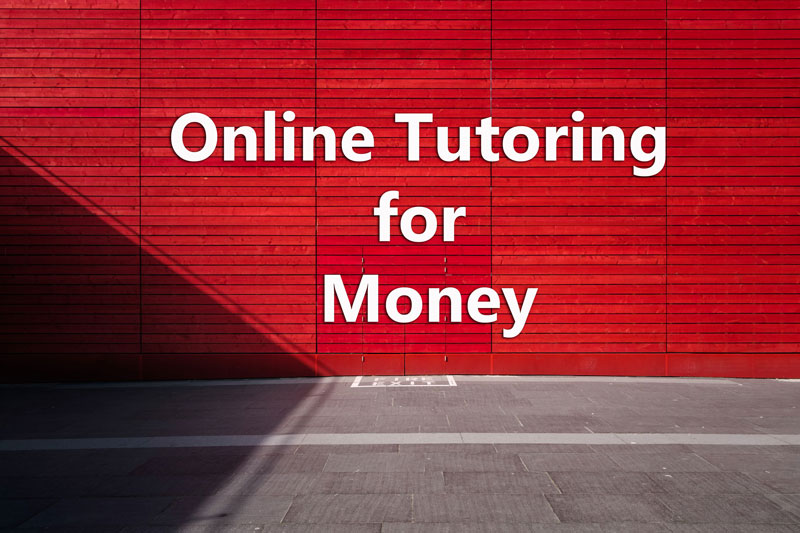 Tutor online for money