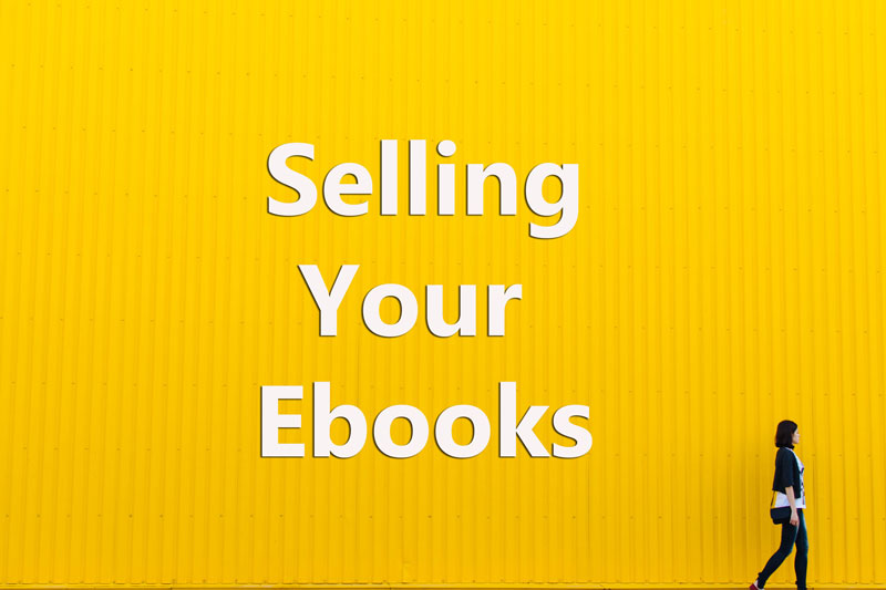 Earn Money by Selling Ebooks