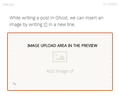 Image upload area in Preview in Ghost editor